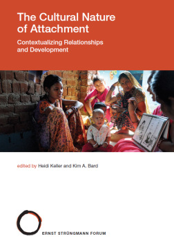 The Cultural Nature of Attachment: Contextualizing Relationships and Development. H. Keller, K. Bard (Hrsg.), 2017.